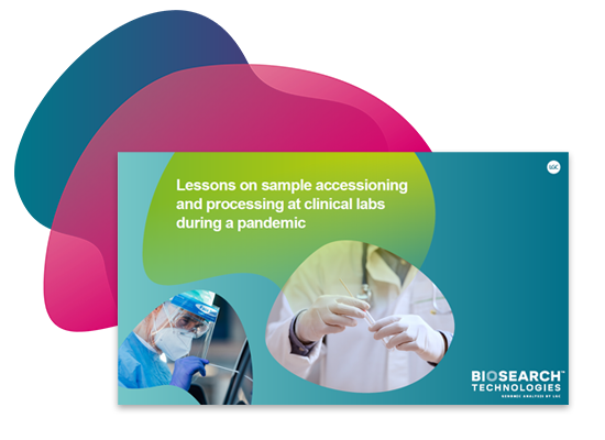 Lessons on sample accessioning and processing at clinical labs during a pandemic ebook